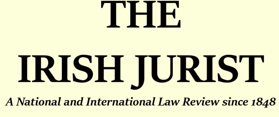 The Irish Jurist - Ireland's Oldest Law Review